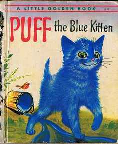 {Puff the Blue Kitten, A Little Golden Book, Pierre Probst, 1962}