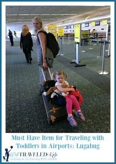 Must Have Item for Traveling with Toddlers in Airports: Lugabug