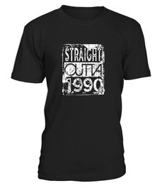 Straight Outta 1990 Shirt Hoodie 6  Funny thanksgiving 2017 T-shirt, Best thanksgiving 2017 T-shirt