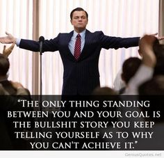 Funny pictures about As The Great Jordan Belfort Once Said. Oh, and cool pics about As The Great Jordan Belfort Once Said. Also, As The Great Jordan Belfort Once Said photos. Great Quotes, Quotes To Live By, Inspire Quotes, Movie Quotes, Life Quotes, Daily Quotes, Random Quotes, Success Quotes, Quotes Quotes