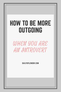 How to be more outgoing Overcoming Shyness, How To Overcome Shyness, Life Advice, Relationship Advice, Life Tips, How To Better Yourself, How To Introduce Yourself, Public Speaking Tips, Social Environment