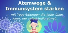 😮💨 Atemwege & Immunsystem stärken: Yoga bei Asthma, Bronchitis & Co - Heilyoga.ME Pranayama, Asthma, Bronchitis, Lunge, Stress, Yoga Meditation, Yoga Teacher, Holistic Practitioner, Immune System