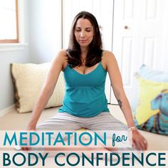Meditation for Body Confidence - Watch the video at BexLife.com!