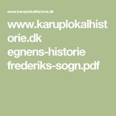 www.karuplokalhistorie.dk egnens-historie frederiks-sogn.pdf