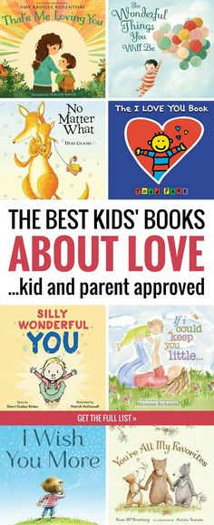 These picture books about love will make your child feel absolutely loved! This list of kids' books about love is perfect for Valentine's Day or any day you want to show your child how much you love her. Perfect for infants, toddlers, preschoolers, and older kids too. *Awesome book list for kids and parents! #kidsbooks #valentinesday #booksforkids #picturebooks