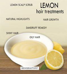 lemon hair treatments - NATURAL HIGHLIGHTS WITH LEMON, DANDRUFF TREATMENTS WITH LEMON, LEMON SCALP SCRUB, LEMON FOR HAIR GROWTH, LEMON OILY HAIR, LEMON FOR SHINY SOFT HAIR..