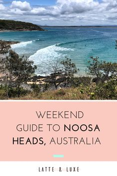 A weekend guide on where to eat and drink and what to do in Noosa Heads on the Sunshine Coast, Queensland, Australia Coast Australia, Visit Australia, Queensland Australia, Australia Travel, Winter Travel, Summer Travel, Scuba Diving Australia, Winter In Australia, Brisbane