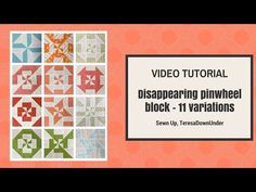 Disappearing pinwheel sampler quilt – free tutorials | Sewn Up