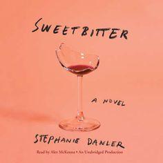 What you should be reading this year: Sweetbitter by Stephanie Danler. Rosie Huntington Whiteley, Eva Longoria, Best Fiction Books, Best Beach Reads, Manhattan Restaurants, Best Audiobooks, Thing 1, Star Wars, Restaurant New York
