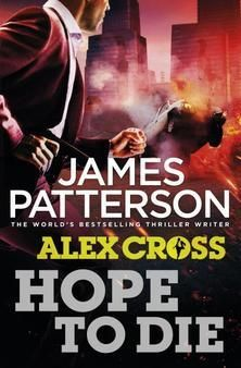 Hope to Die by James Patterson   http://mirlyn-classic.lib.umich.edu:80/F/?func=direct&doc_number=000190980&local_base=U-MIU30