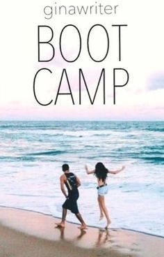 """Boot Camp- Also one of my first actual """"stories"""" I've read on Wattpad! I stopped reading a while ago, after the actual boot camp ended. they jumped the shark, so to speak.but I might start reading again Teen Romance Books, Romance Novels, Wattpad Books, Wattpad Stories, Boot Camp, Ya Books, Books To Read, Camping Books, The Book Thief"""