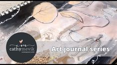 Art journal series - A mixed media spread about the wonders of life.