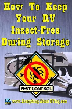 How To Keep Your RV Insect-Free During Storage. Here are some simple tips for preventing an invasion of insects into an RV when in storage. Some of them are... Read More: www.everything-ab... Happy RVing!