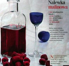 Przepis na Nalewka malinowa Alcoholic Drinks, Beverages, Cocktails, Poland Food, Homemade Alcohol, Polish Recipes, Irish Cream, Allrecipes, Yummy Treats