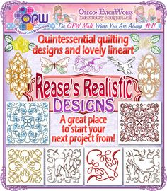 Quintessential quilting designs and lovely lineart for machine embroidery enthusiasts from Reases Realistic Designs!