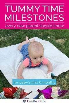 What should your baby look like in Tummy Time? What should she be doing when belly-down. Learn the Tummy Time milestones that tell you that your baby is on track! CanDoKiddo.com
