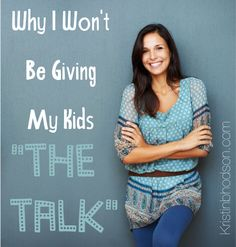 Why I Won't Be Giving My Kids The Talk