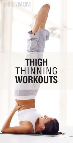 4 ways to tighten/tone thighs (btw: ballet & running are great but often makes legs appear bigger b/c it adds muscle)