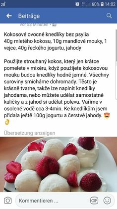 Ovocné knedlíky Sweet Recipes, Healthy Recipes, Keto Bread, Low Carb Diet, Lowes, Good Food, Paleo, Food And Drink, Baking