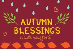 Autumn Blessings Sans Serif Font  @creativework247