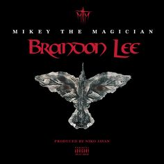 official artwork for 'brandon lee' by mikey the magician https://soundcloud.com/damsunmtm/brandon-lee-producedniko-javan