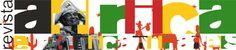 Revista África e Africanidades - periódico on-line que disponibiliza gratuitamente textos nas áreas de Literatura, História e Cultura africanas e afro-brasileiras. Recursos pedagógicos e material de formação de docentes para a aplicação da lei 10.639/03. (Na seção Educação  há textos de formação docente, política educacional e materiais para sala de aula).