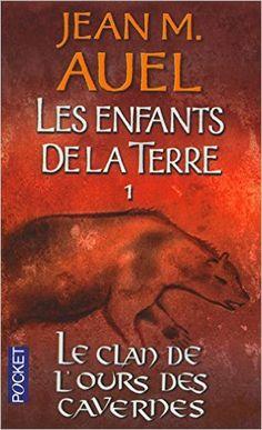 Amazon.fr - Les Enfants de la terre, tome 1 : Le Clan de l'ours des Cavernes - Jean Marie Auel - Livres