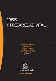 Crisis y precariedad vital. Tirant lo Blanch, 2013.
