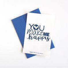 You make me happy♡  Greeting card