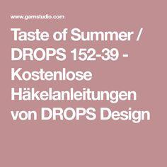 Taste of Summer / DROPS 152-39 - Kostenlose Häkelanleitungen von DROPS Design