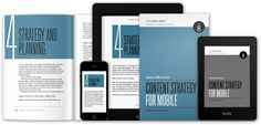 Content Strategy for Mobile by Karen McGrane. Doin' our job, but for mobile.