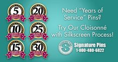 """Need """"Years of Service"""" Lapel Pins? Try our Cloisonne with Silk Screen process. Contact us info@signaturepins.com to get started on a custom design for your business. You can also reach us at 1-800-480-6822. #SignaturePins #YearsOfService #CustomLapelPins #CloisonneWithSilkScreenPins"""
