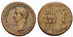 "roman coin, Sestertius of Caligula - obverse: shows the wreathed head of Caligula with the caption ""C CAESAR DIVI AVG PRON AVG P M TR P III P P"". Reverse: Caligula standing on a platform addressing five helmeted soldiers with shields, parazonia and two aquila. It bears a legend ""ADLOCVT COH"""