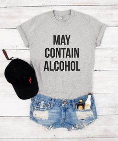 May contain alcohol shirt funny gift women party fashion T-shirts birthday slogan cool  best friend hipster Cheap Coffee Summer Adventure Workout