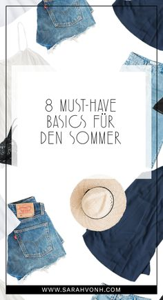 Welche Must-Have Basics in keiner Sommergarderobe fehlen dürfen, um immer wieder Outfits im minimalistischen Stil zusammenzustellen, erfahrt ihr auf dieser Liste.