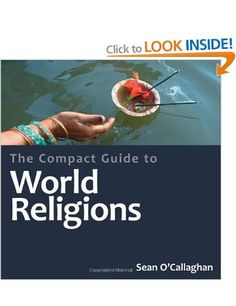 The Compact Guide to the World's Religions Compact Encyclopedia Compact Guides: Amazon.co.uk: Sean O'Callaghan: Books
