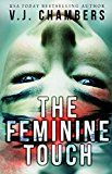 Free Kindle Book -   The Feminine Touch: a serial killer thriller Check more at http://www.free-kindle-books-4u.com/mystery-thriller-suspensefree-the-feminine-touch-a-serial-killer-thriller/