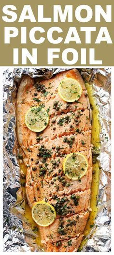 Flourless Salmon Piccata in Foil – A healthy and incredibly delicious dinner with flourless piccata sauce poured over salmon and cooked in foil. #seafoodrecipes