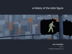 great Slideshare - a history of the stick figure -Otto Neurath, isotypes, information graphics Information Graphics, Stick Figures, Visual Communication, Graphic Design, History, Photography, Infographics, Basic Drawing, Historia