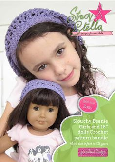 Stacy and Stella is now offering this cute slouchy beanie crochet pattern designed to fit American Girl ® Dolls bundled with the girls version sized for infants to age 12!