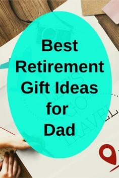 Best Retirement Gift Ideas For Dad That He Is Bound To Love Gifts