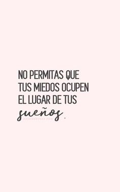 Frases ✨ Beauty Trends 2019 beauty trends and innovation conference Inspirational Phrases, Motivational Phrases, Positive Phrases, Positive Quotes, Positive Mind, Positive Vibes, Quotes En Espanol, Spanish Quotes, Humor
