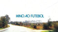 "Reportv ""Hino ao Futebol"""