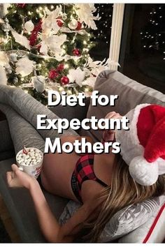 Diet for Expectant Mothers  #parenting #parents #bay