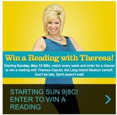 "Win a reading with Long Island Medium Theresa Caputo, ""Meet the Medium"" Sweepstakes details"