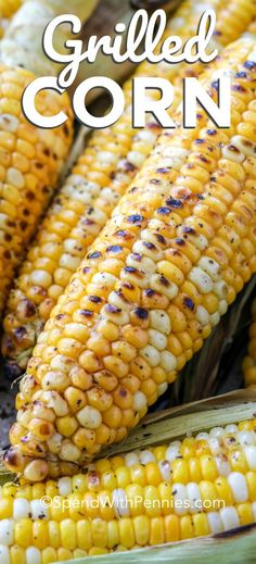 grilled corn on the cob recipe makes the best corn every time. Whether grilling with pre-soaked husks, removing the husks or pulling them back! Top with butter and your favorite seasonings to have a healthy side dish on the table in 20 minutes. Grill Corn In Husk, Bbq Corn On The Cob, Best Corn On The Cob Recipe, Grilled Corn On Cob, Grilled Corn Salad, Grilled Veggies, Grilling Recipes, Cooking Recipes, Healthy Recipes