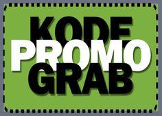 Kode Promo Grab 2017 Untuk Naik Taxi Gratis