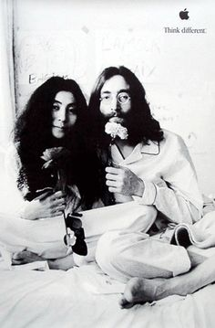 Think Different - John Lenon & Yoko Ono  The famous Beatle John Lenon and his wife Yoko Ono Together invented a form of peace protest by staying in bed while being filmed and interviewed.
