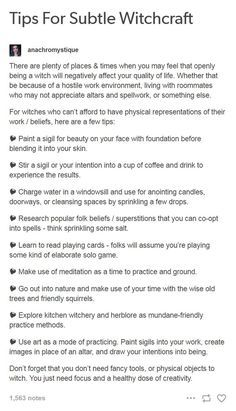 Tips For Subtle Witchcraft There are plenty of places & times when you may feel that openly being a witch will negatively affect your quality of life. Whether that be because of a hostile work. Wiccan Witch, Magick Spells, Wicca Witchcraft, Witchcraft Tumblr, Auras, Witchcraft For Beginners, Eclectic Witch, Baby Witch, Witch Spell