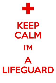 Keep Calm I'm a Lifeguard! Beach Lifeguard, Lifeguard Memes, I Need A Job, Pool Signs, Swim Training, Beach Shack, Swim Team, Baywatch, Get To Know Me